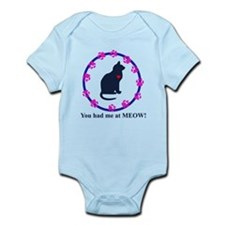 You Had Me at Meow Infant Bodysuit
