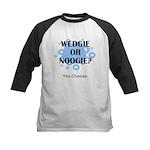 Wedgie Or Noogie Kids Baseball Jersey