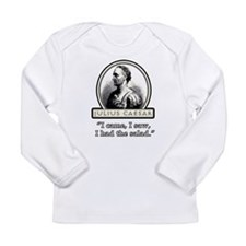 Funny Julius Caesar Salad Long Sleeve Infant T-Shi