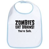 Zombies Eat Brains! You're sa Bib
