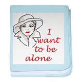 I Want to Be Alone baby blanket