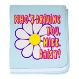 Who's Driving You, Miss Daisy? baby blanket