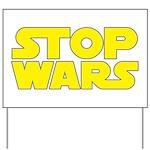 Stop Wars Yard Sign