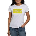 Stop Wars Women's T-Shirt