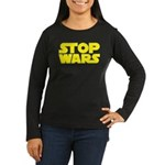 Stop Wars Women's Long Sleeve Dark T-Shirt