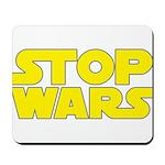 Stop Wars Mousepad