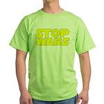 Stop Wars Green T-Shirt