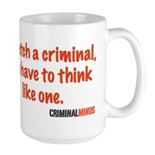 Think Like A Criminal, Criminal Minds Mug