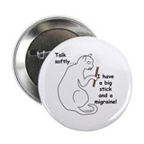 "Big Stick & Migraine 2.25"" Button"