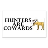 Hunters are cowards Decal