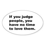 Quote on Judging People Sticker (Oval 10 pk)