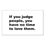 Quote on Judging People Sticker (Rectangle)