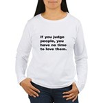 Quote on Judging People (Front) Women's Long Sleev