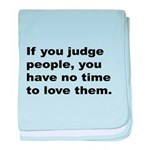 Quote on Judging People baby blanket