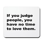 Quote on Judging People Mousepad