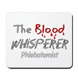 phlebotomist III Mousepad