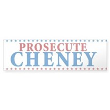 Prosecute Cheney Bumper Sticker