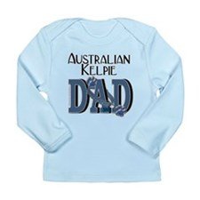 Australian Kelpie DAD Long Sleeve Infant T-Shirt