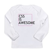 CSS is Awesome Long Sleeve Infant T-Shirt