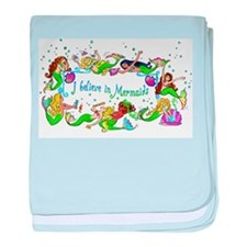 I Believe In Mermaids baby blanket