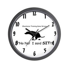 I said sit! Wall Clock