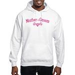Mother of Groom Hooded Sweatshirt