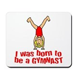Born to be a Gymnast Isabella Mousepad