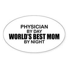 World's Best Mom - PHYSICIAN Decal