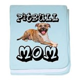 PitBull MOM baby blanket