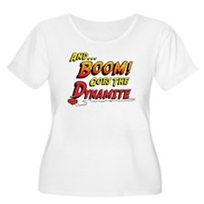 Boom Goes the Dynamite T-Shirt