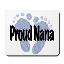 Proud Nana (Boy) Mousepad