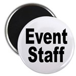Event Staff Magnet