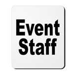 Event Staff Mousepad