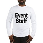 Event Staff (Front) Long Sleeve T-Shirt