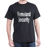 Homeland Security (Front) Black T-Shirt