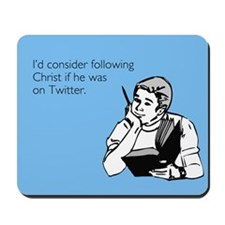Christ Twitter Mousepad