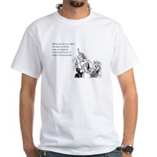 Being Around You White T-Shirt