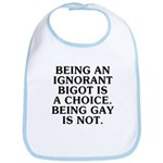 Being an ignorant bigot Bib