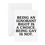 Being an ignorant bigot Greeting Cards (Pk of 10)