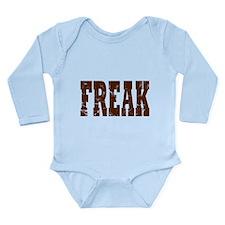 Freak Long Sleeve Infant Bodysuit