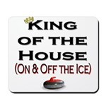 King of the House2 Mousepad