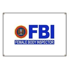 FBI Female Body Inspector Banner
