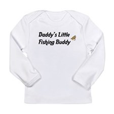 Daddy's Little Fishing Buddy Long Sleeve Infant T-