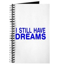 still have dreams Journal