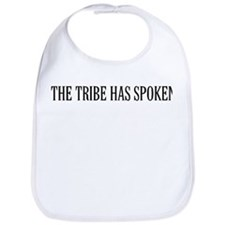 The tribe has spoken Bib