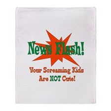 Screaming Kids NOT Cute Throw Blanket