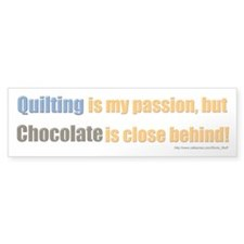 Quilting Is My Passion Bumper Sticker