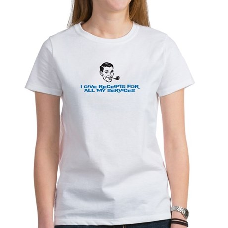 I give receipts (men) Women's T-Shirt