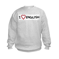 I Love English Sweatshirt