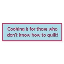 Cooking Is For Those Who Don' Car Sticker